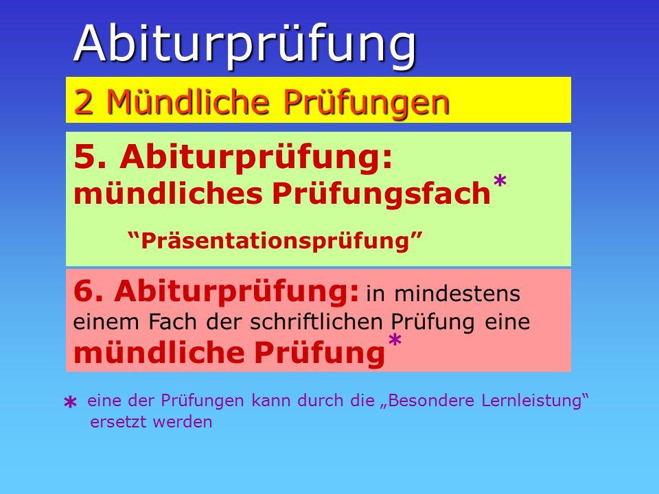Abiturprüfung 2 Mündliche Prüfungen 5.