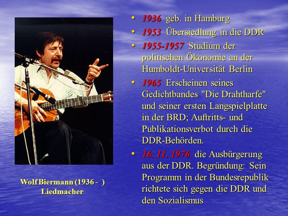 Opposition in den 70er Jahren Jena und die Biermann Ausbürgerung 1976 Biermann 16.11.1976 Protest und Treffen der Jugendlichen im Hinterhaus in der Ju