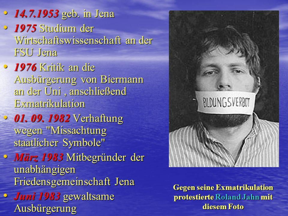 12.6.1957 geb. in Görlitz 12.6.1957 geb. in Görlitz ab 1975 Angehöriger der Jungen Gemeinde Jena Stadt- Mitte ab 1975 Angehöriger der Jungen Gemeinde
