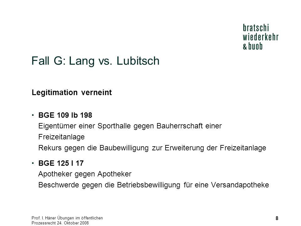 Prof. I. Häner Übungen im öffentlichen Prozessrecht 24.