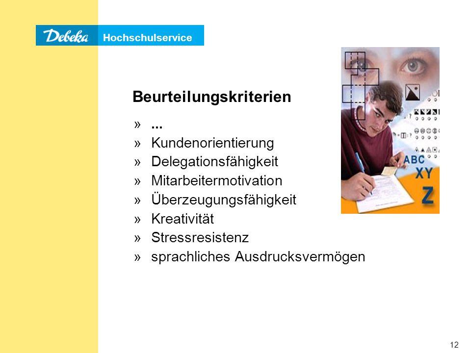 Hochschulservice 12 Beurteilungskriterien »...