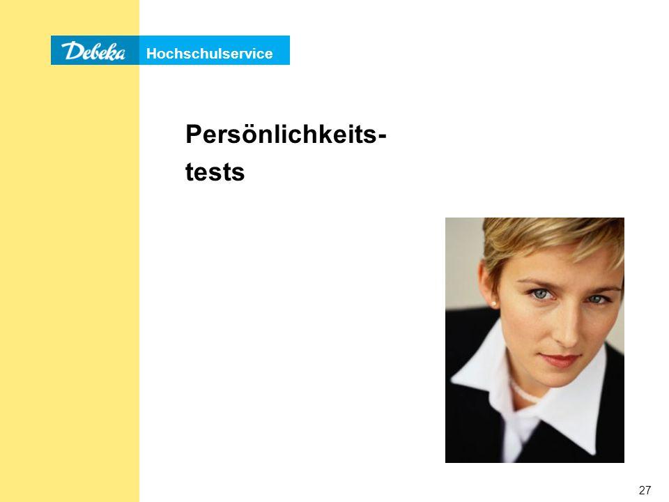 Hochschulservice 27 Persönlichkeits- tests