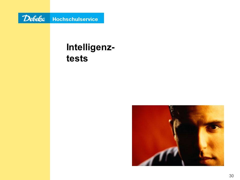 Hochschulservice 30 Intelligenz- tests