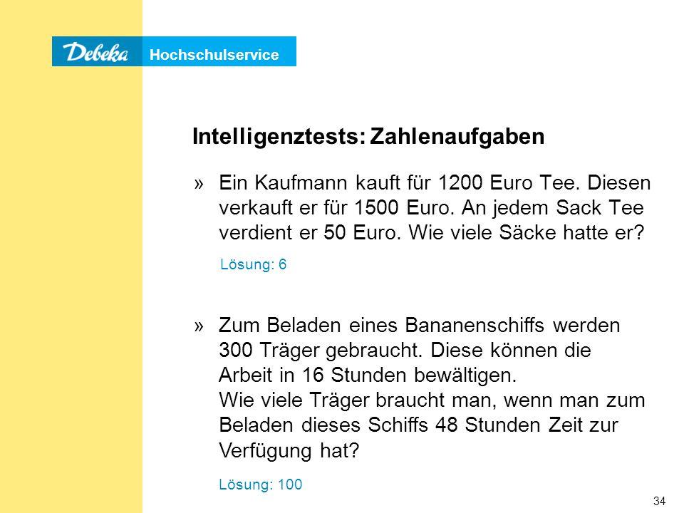 Hochschulservice 34 Intelligenztests: Zahlenaufgaben »Ein Kaufmann kauft für 1200 Euro Tee.