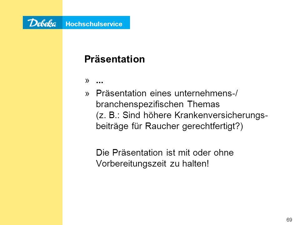 Hochschulservice 69 Präsentation »...