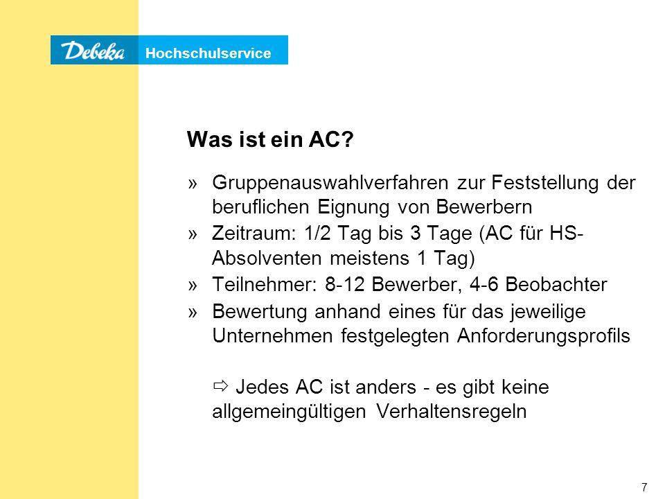 Hochschulservice 18 »Grundsätzlich unterscheidet man zwischen mündlichen und schriftlichen AC-Aufgaben »Kennen Sie Aufgabentypen.