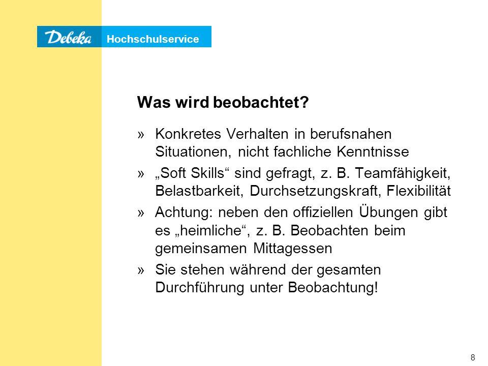 Hochschulservice 79 (Stress-) Interview »Das Interview ähnelt einem Vorstellungsgespräch »Ihnen werden z.