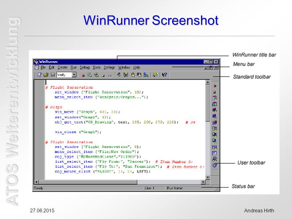 ATOS Weiterentwicklung 27.06.2015Andreas Hirth WinRunner Screenshot