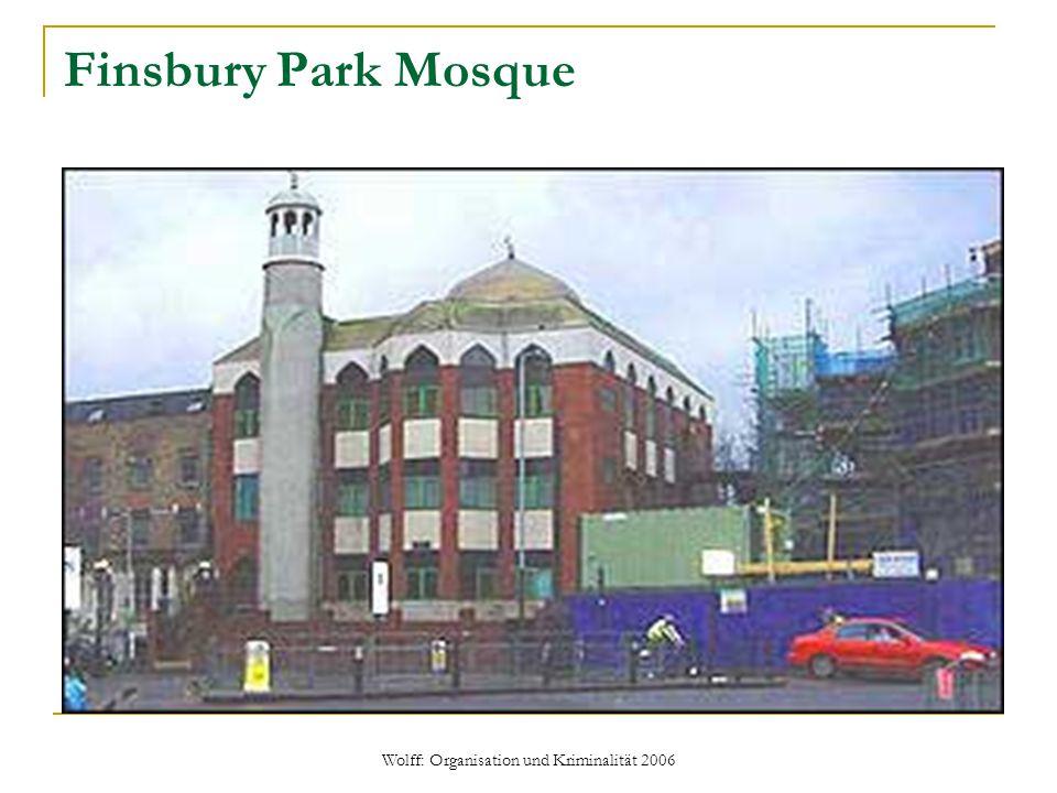 Wolff: Organisation und Kriminalität 2006 Finsbury Park Mosque
