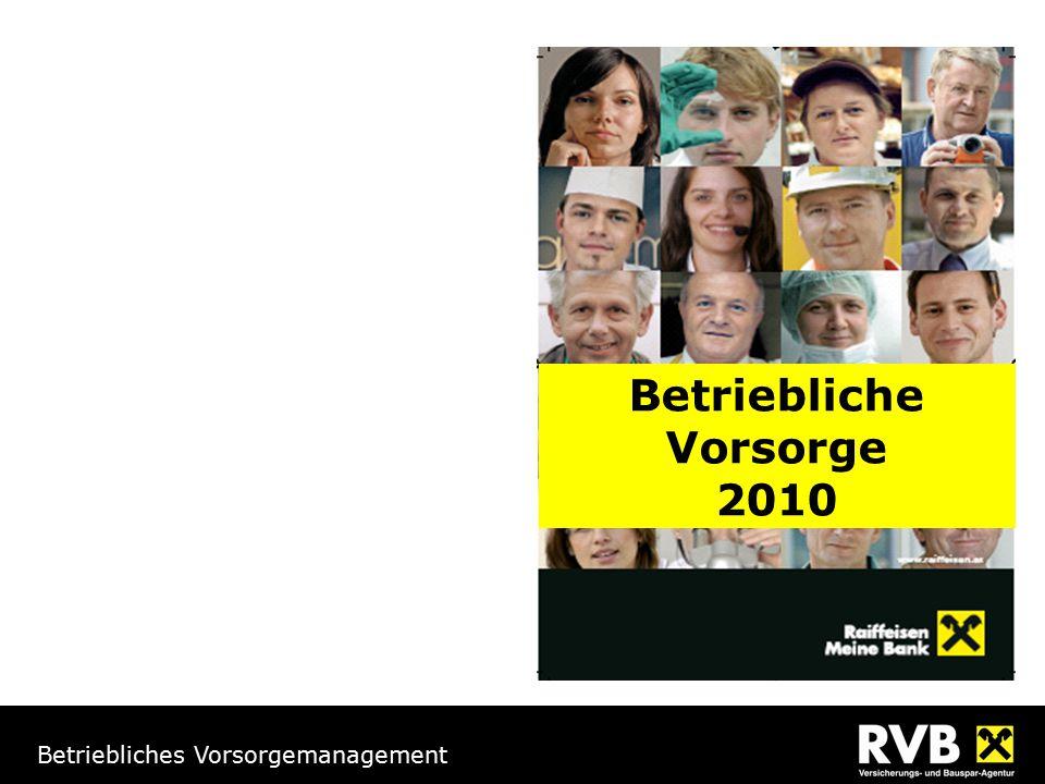 Betriebliches Vorsorgemanagement Betriebliche Vorsorge 2010