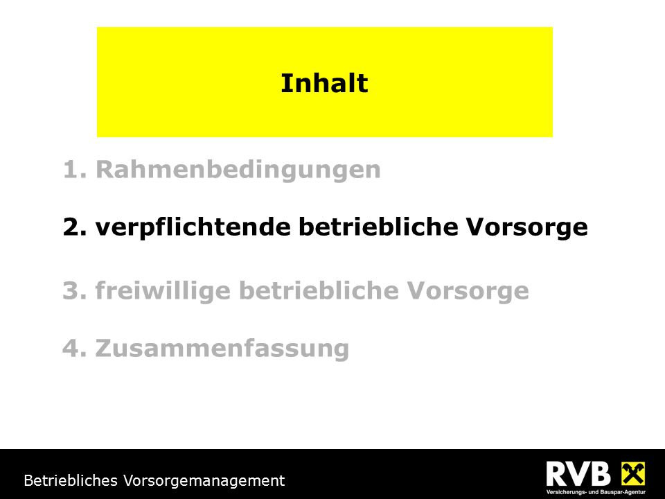 Betriebliches Vorsorgemanagement Abfertigungsvorsorge Mitarbeiter mit Diensteintritt vor 1.1.2003