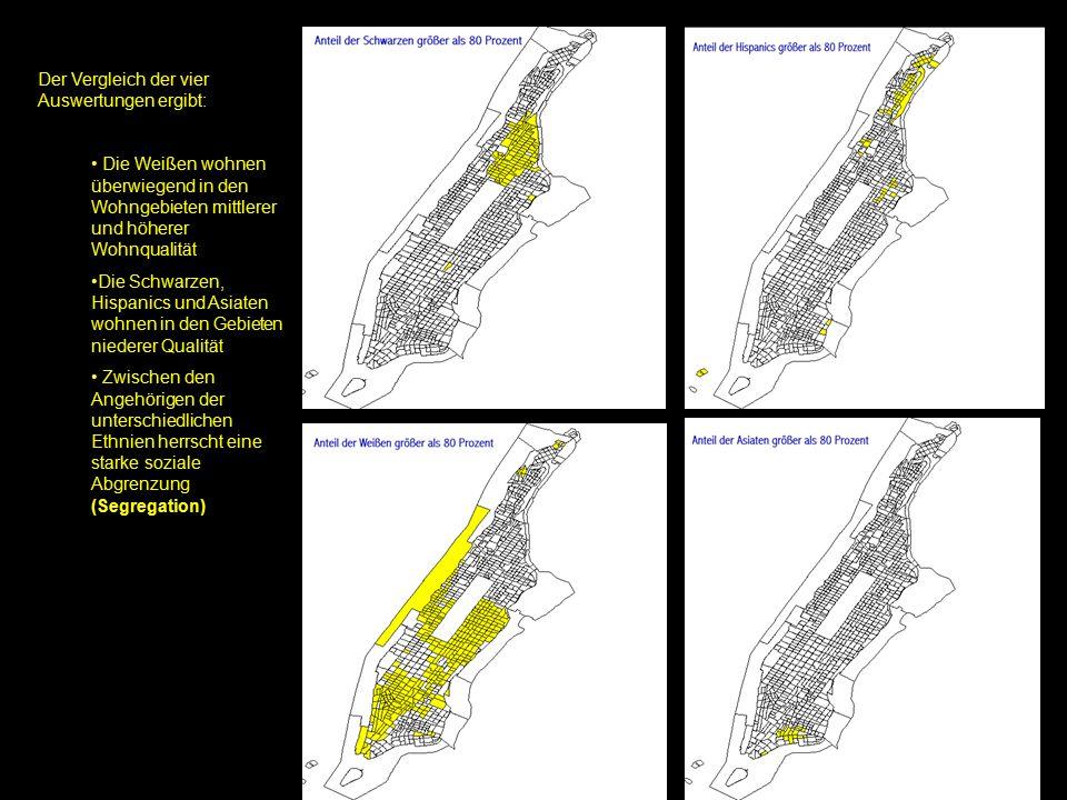 Manhatten u. Bronx - Sozialstruktur In diesen Vierteln leben oft mehr als 30 Prozent unterhalb der Armutsgrenze Dies wirkt sich auch darauf aus, dass