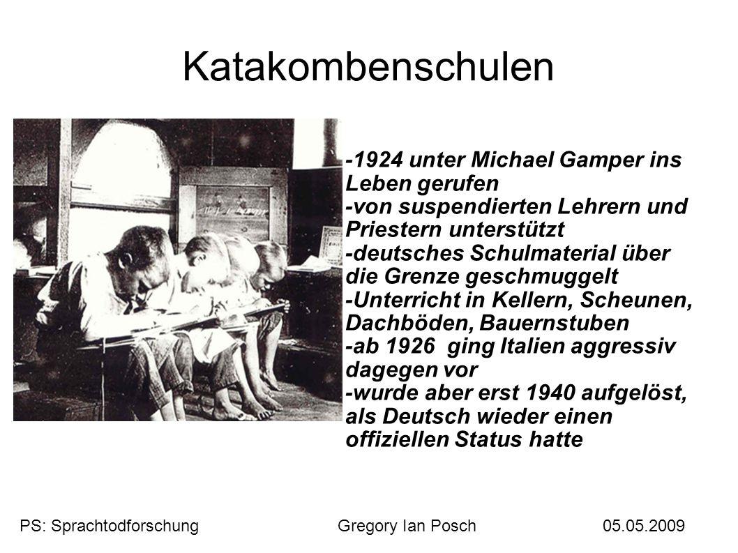 Katakombenschulen -1924 unter Michael Gamper ins Leben gerufen -von suspendierten Lehrern und Priestern unterstützt -deutsches Schulmaterial über die