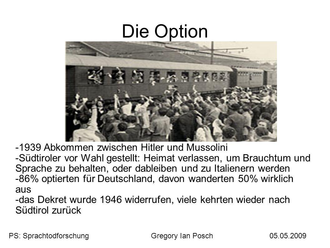 Die Option -1939 Abkommen zwischen Hitler und Mussolini -Südtiroler vor Wahl gestellt: Heimat verlassen, um Brauchtum und Sprache zu behalten, oder da