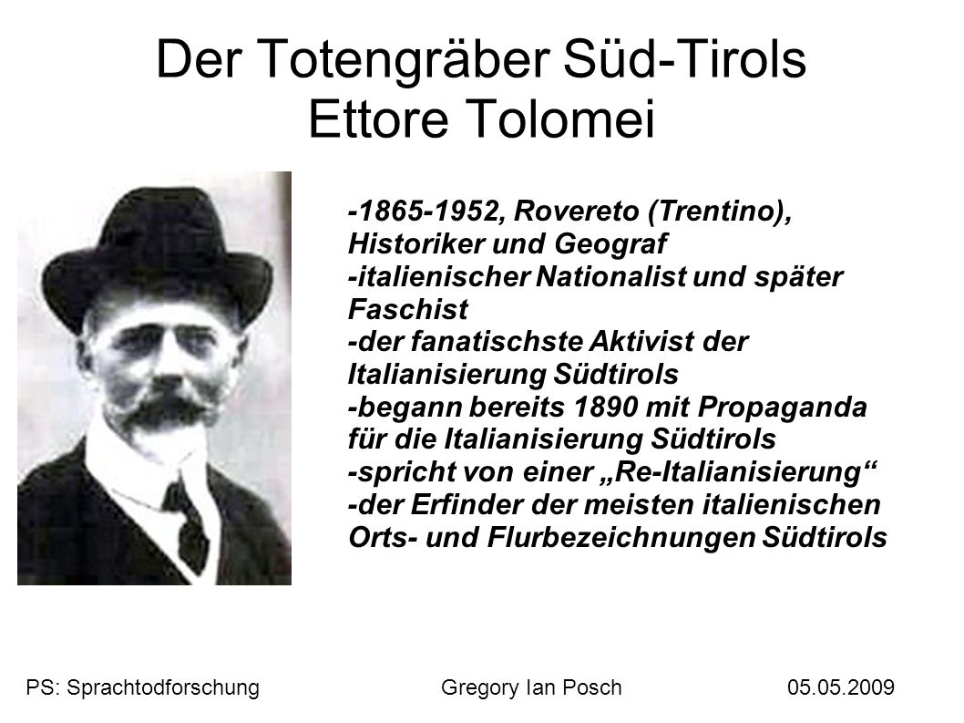 Der Totengräber Süd-Tirols Ettore Tolomei -1865-1952, Rovereto (Trentino), Historiker und Geograf -italienischer Nationalist und später Faschist -der