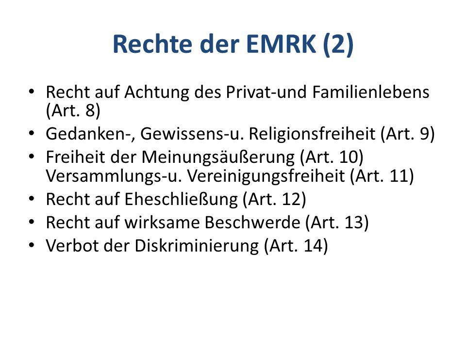 Rechte der EMRK (2) Recht auf Achtung des Privat-und Familienlebens (Art.