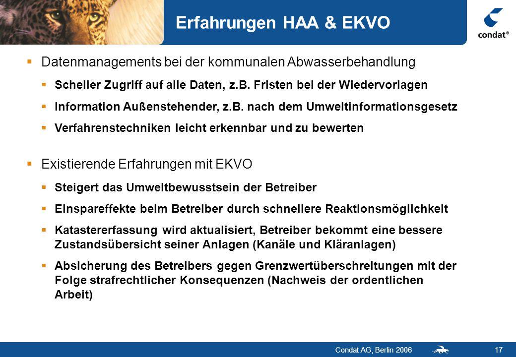 Condat AG, Berlin 200617 Erfahrungen HAA & EKVO  Datenmanagements bei der kommunalen Abwasserbehandlung  Scheller Zugriff auf alle Daten, z.B.