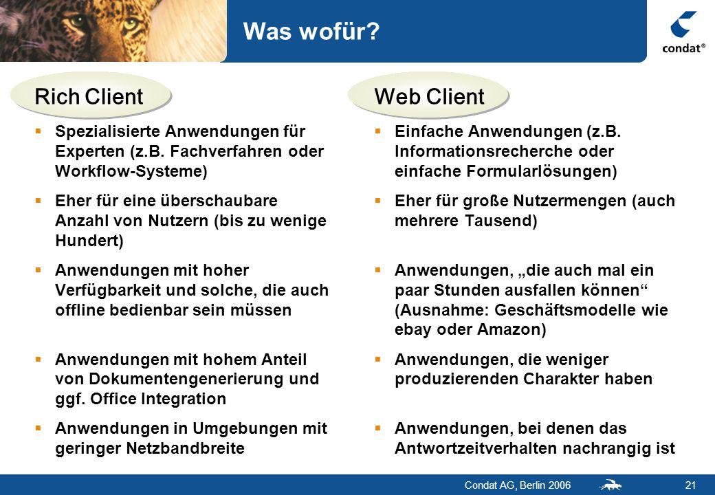 Condat AG, Berlin 200621 Was wofür.  Spezialisierte Anwendungen für Experten (z.B.