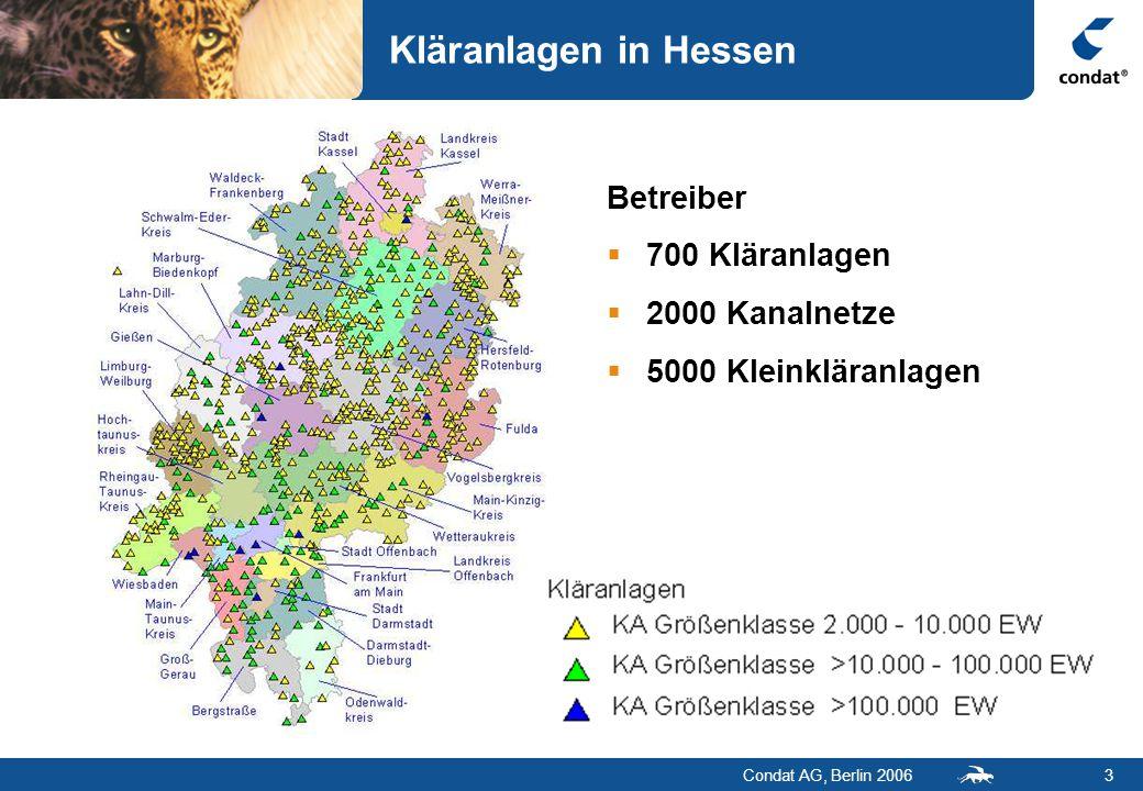 Condat AG, Berlin 20063 Kläranlagen in Hessen Betreiber  700 Kläranlagen  2000 Kanalnetze  5000 Kleinkläranlagen