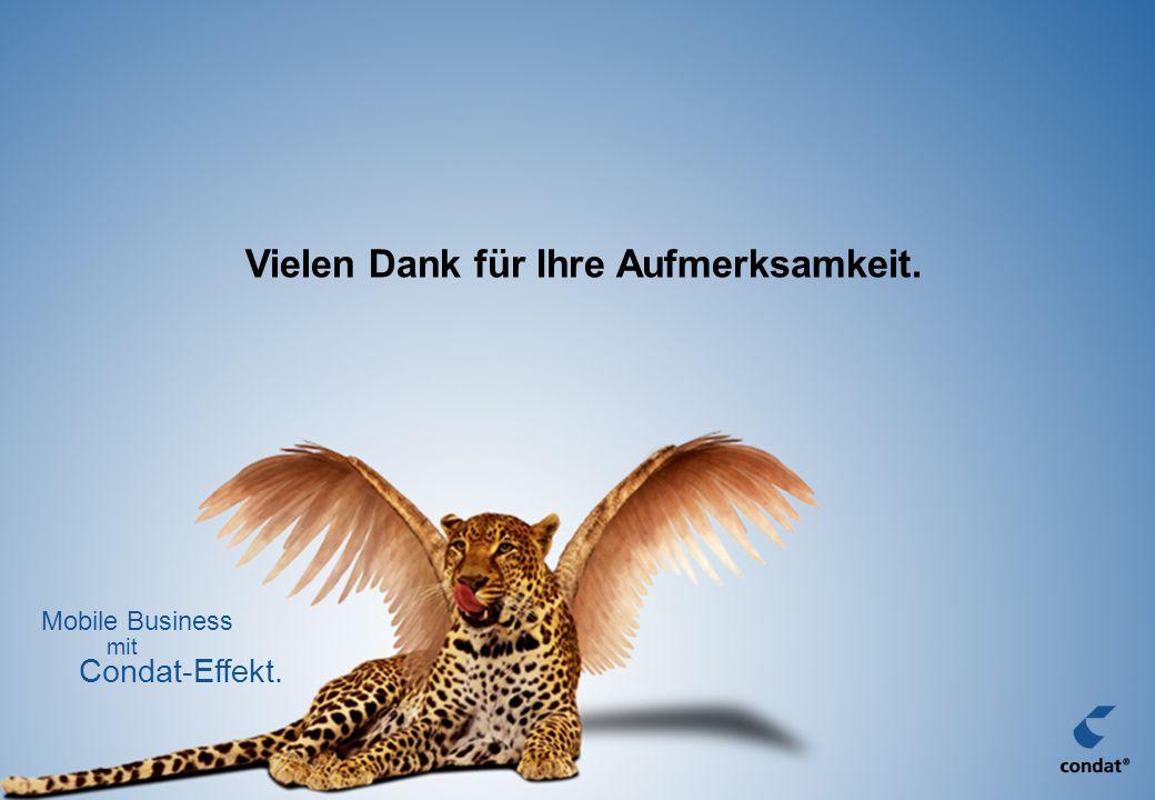 Condat AG, Berlin 200637 Vielen Dank für Ihre Aufmerksamkeit. Condat-Effekt. Mobile Business mit