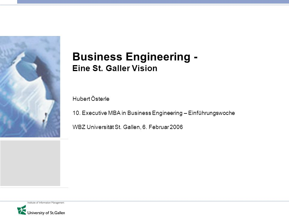 2 © IWI-HSG Seite Vision des Business Engineering  Does IT matter anymore.