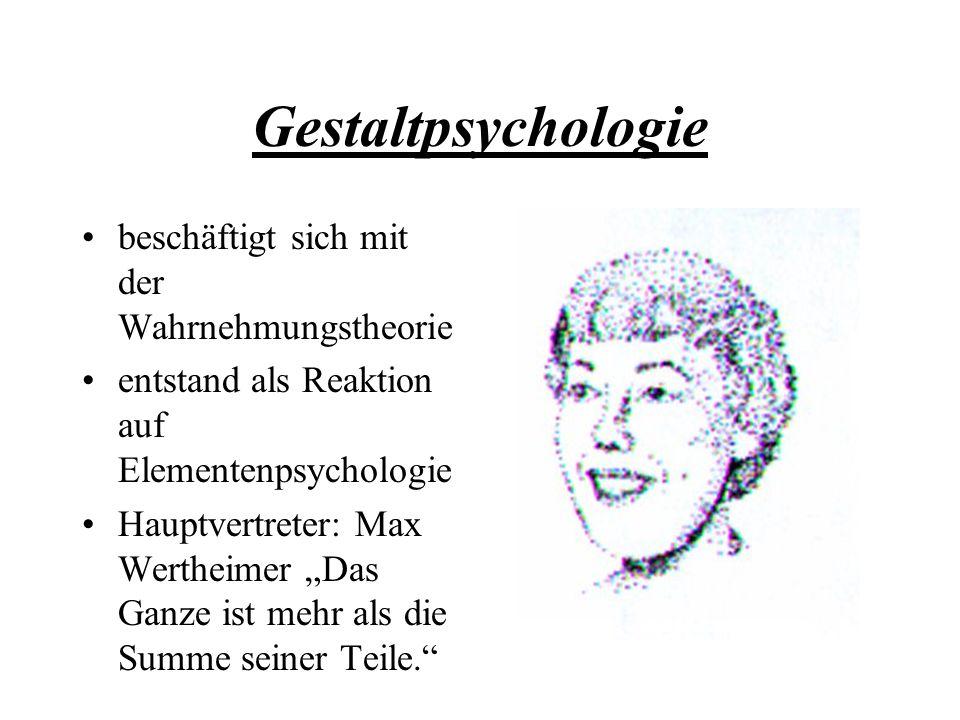 """Gestaltpsychologie beschäftigt sich mit der Wahrnehmungstheorie entstand als Reaktion auf Elementenpsychologie Hauptvertreter: Max Wertheimer """"Das Gan"""