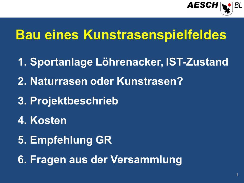 Bau eines Kunstrasenspielfeldes 1.Sportanlage Löhrenacker, IST-Zustand 2.