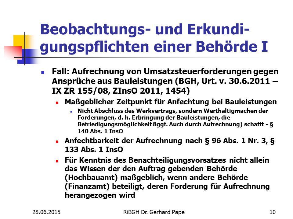 Beobachtungs- und Erkundi- gungspflichten einer Behörde I Fall: Aufrechnung von Umsatzsteuerforderungen gegen Ansprüche aus Bauleistungen (BGH, Urt. v
