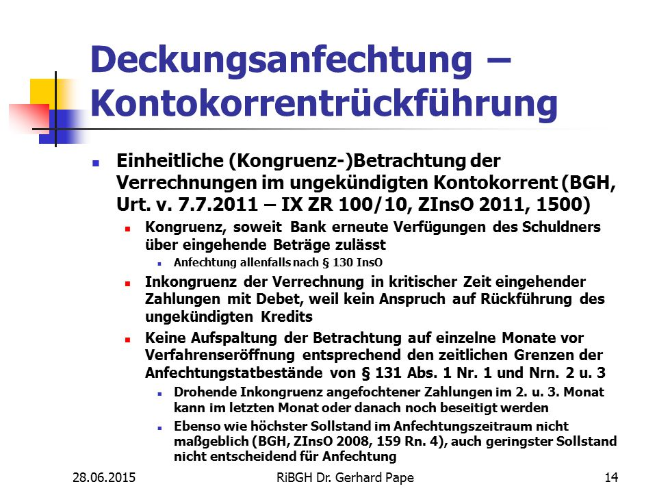 Deckungsanfechtung – Kontokorrentrückführung Einheitliche (Kongruenz-)Betrachtung der Verrechnungen im ungekündigten Kontokorrent (BGH, Urt. v. 7.7.20