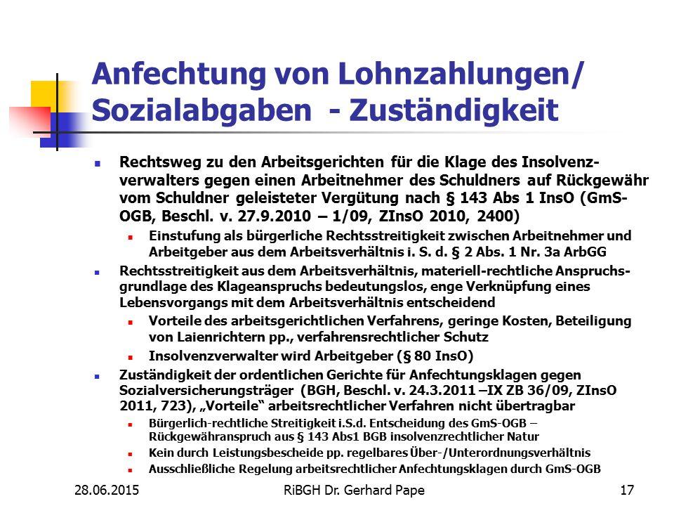 Anfechtung von Lohnzahlungen/ Sozialabgaben - Zuständigkeit Rechtsweg zu den Arbeitsgerichten für die Klage des Insolvenz- verwalters gegen einen Arbe