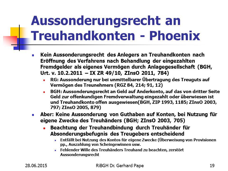 Aussonderungsrecht an Treuhandkonten - Phoenix Kein Aussonderungsrecht des Anlegers an Treuhandkonten nach Eröffnung des Verfahrens nach Behandlung de