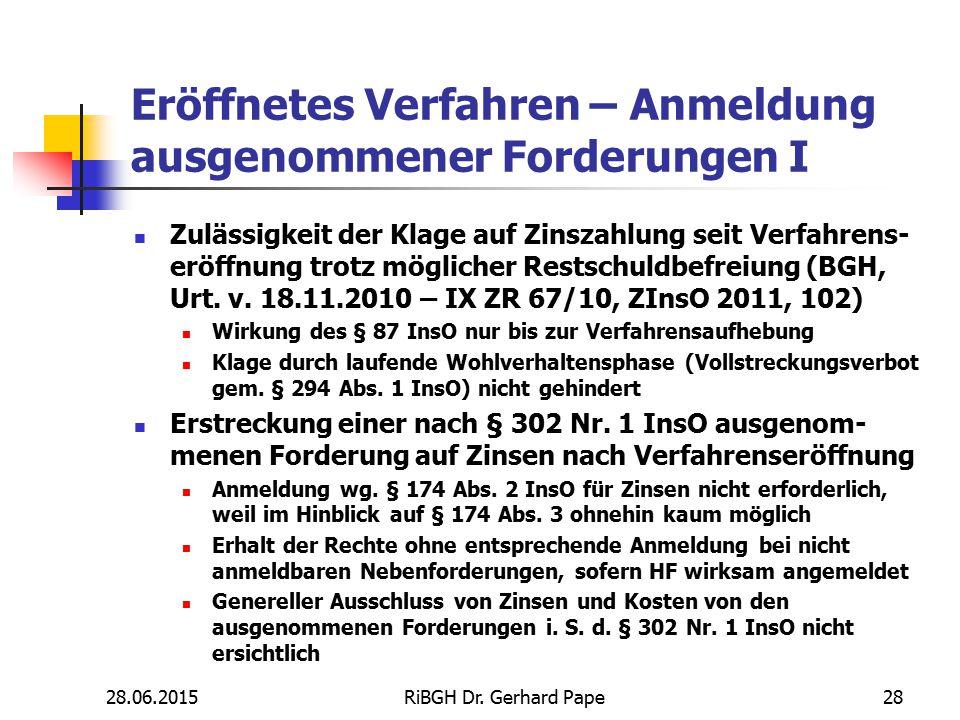 Eröffnetes Verfahren – Anmeldung ausgenommener Forderungen I Zulässigkeit der Klage auf Zinszahlung seit Verfahrens- eröffnung trotz möglicher Restsch
