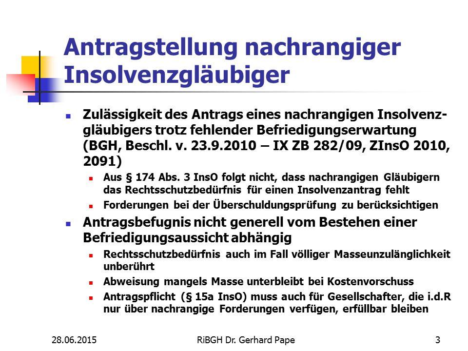 Antragstellung nachrangiger Insolvenzgläubiger Zulässigkeit des Antrags eines nachrangigen Insolvenz- gläubigers trotz fehlender Befriedigungserwartun