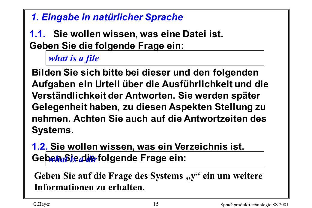 G.Heyer Sprachprodukttechnologie SS 2001 15 1.