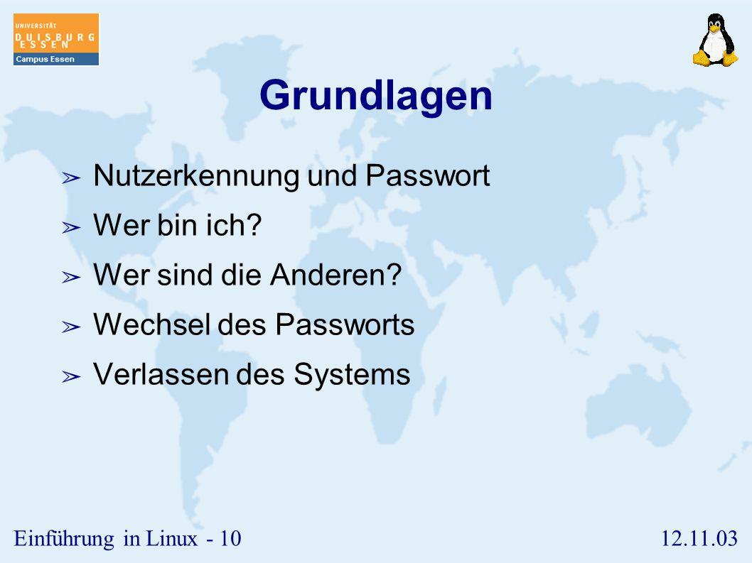 12.11.03Einführung in Linux - 9 Kosten ➢ Um den eigentlichen Linux-Kern herum gibt es viele zusätzliche Software ➢ X-Window-System ➢ Office-Pakete ➢ g