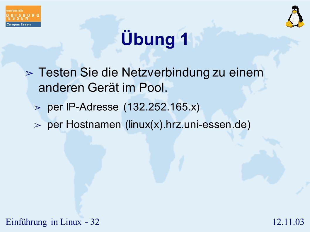 12.11.03Einführung in Linux - 31 ssh ➢ Bei Programmen aus der ssh-Familie findet die gesamte Kommunikation verschlüsselt statt. ➢ Dadurch werden Passw
