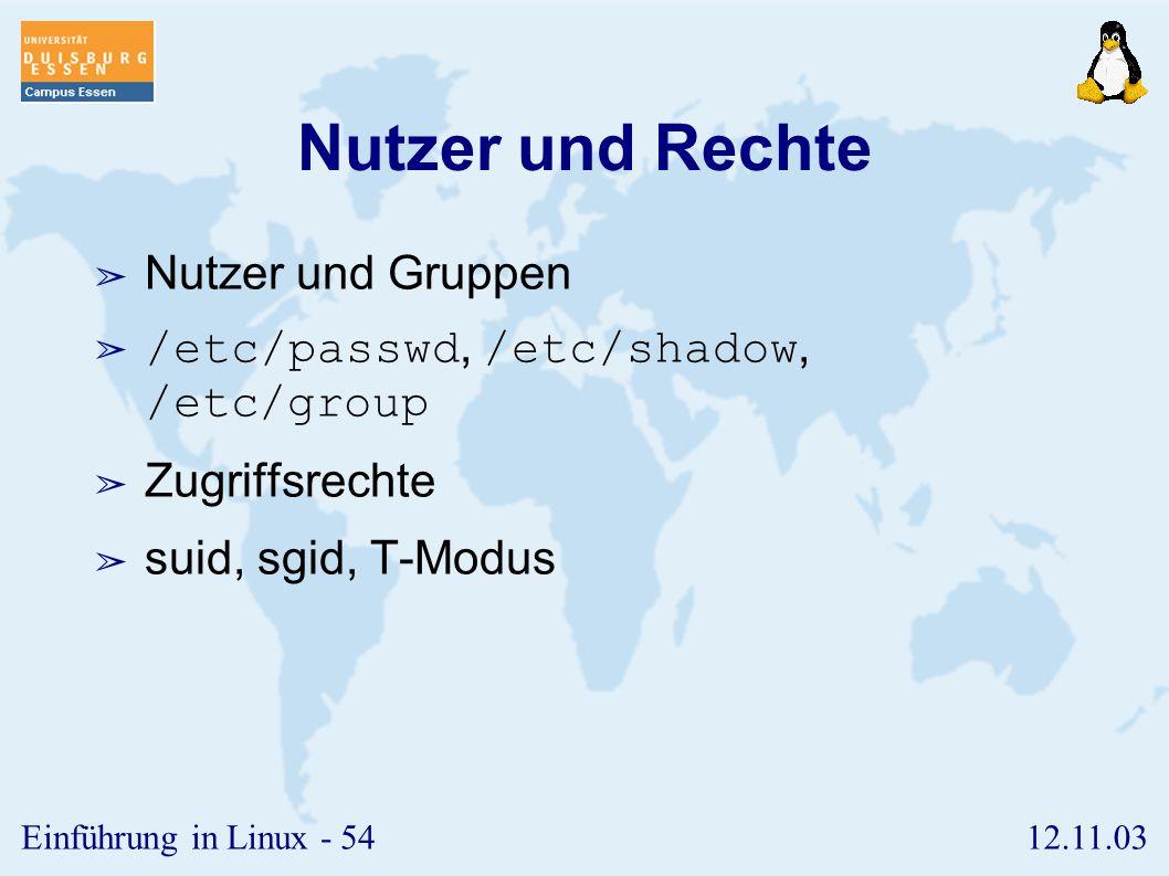 12.11.03Einführung in Linux - 53 Übung 4 ➢ Erzeugen Sie mehrere Verzeichnisse unterhalb Ihres Heimatverzeichnisses.