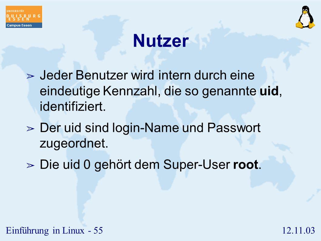 12.11.03Einführung in Linux - 54 Nutzer und Rechte ➢ Nutzer und Gruppen ➢ /etc/passwd, /etc/shadow, /etc/group ➢ Zugriffsrechte ➢ suid, sgid, T-Modus