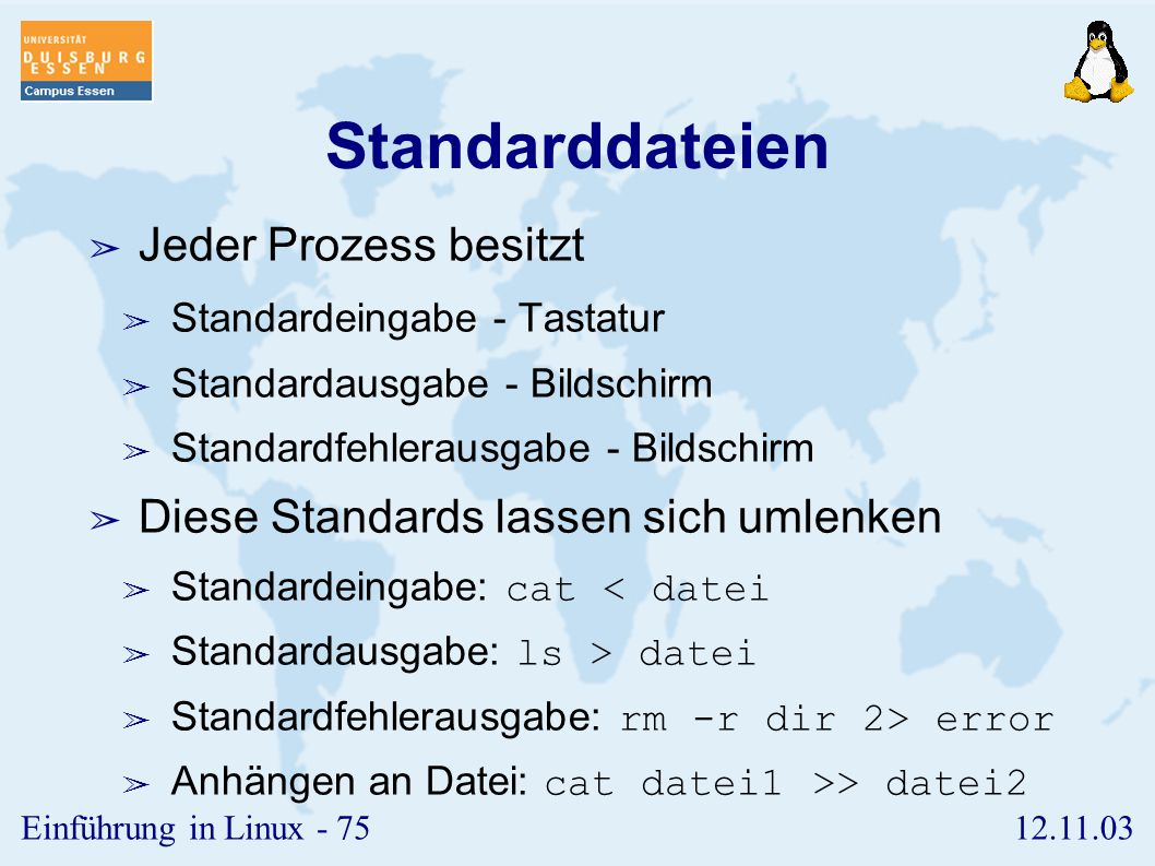 12.11.03Einführung in Linux - 74 Kommandotypen ➢ Ein Kommando wird in der Regel als Kindprozess der Shell gestartet. ➢ Der Vaterprozess wartet dann, b