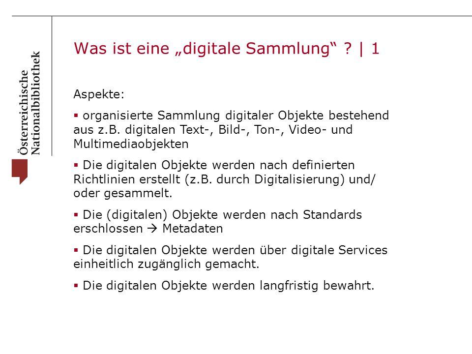 """Was ist eine """"digitale Sammlung ."""