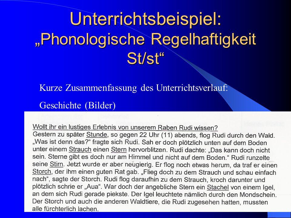 """Unterrichtsbeispiel: """"Phonologische Regelhaftigkeit St/st Kurze Zusammenfassung des Unterrichtsverlauf: Geschichte (Bilder)"""