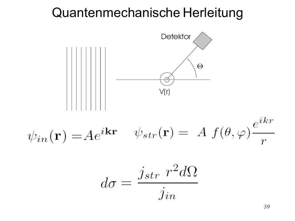 39 Quantenmechanische Herleitung