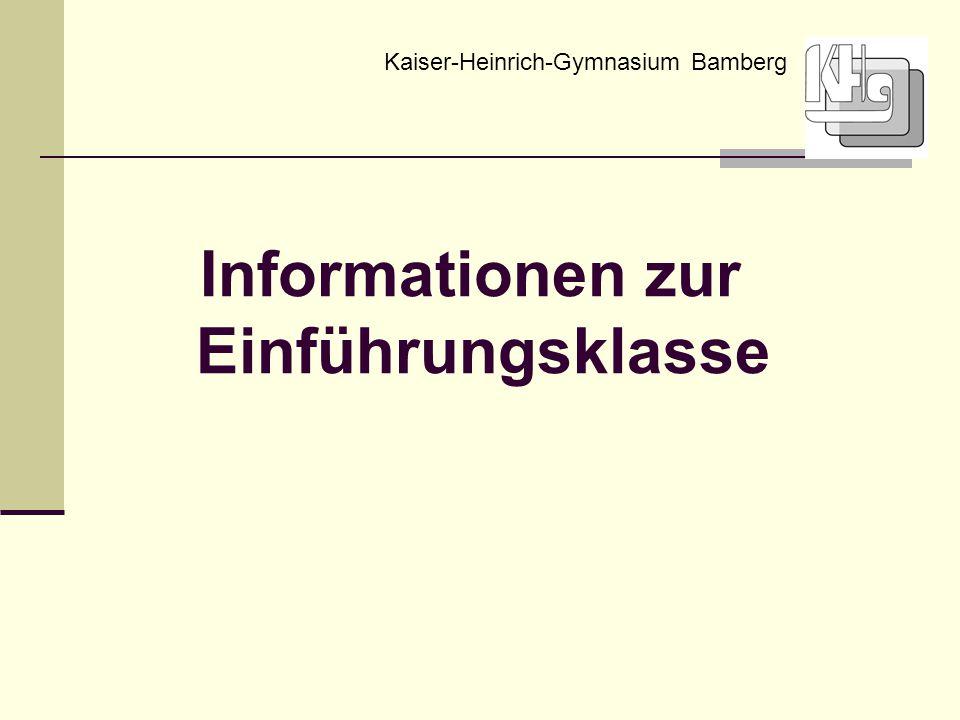 Informationen zur Einführungsklasse Kaiser-Heinrich-Gymnasium Bamberg