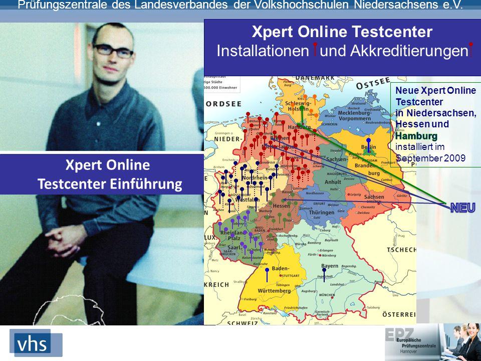 Prüfungszentrale des Landesverbandes der Volkshochschulen Niedersachsens e.V. Xpert Online Testcenter Einführung Xpert Online Testcenter Installatione