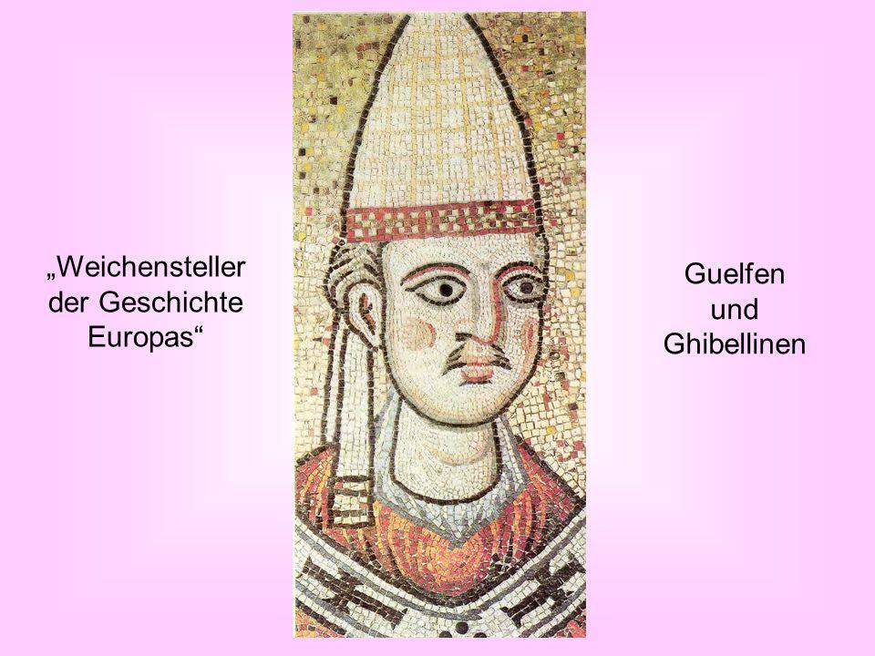 """""""Weichensteller der Geschichte Europas"""" Guelfen und Ghibellinen"""