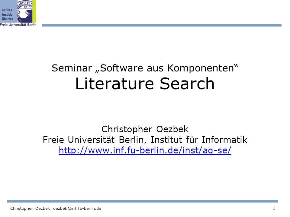 2 Christopher Oezbek, oezbek@inf.fu-berlin.de Roadmap We have written a little overview of the paper.