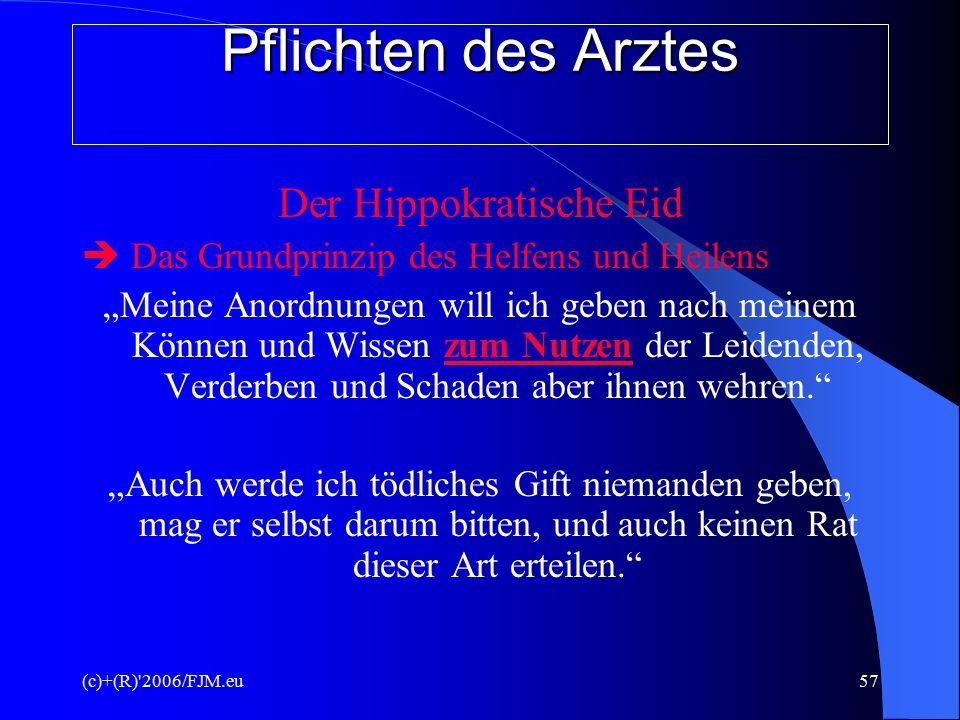 (c)+(R) 2006/FJM.eu56 IV.Rechte/Pflichten PND/PID I.