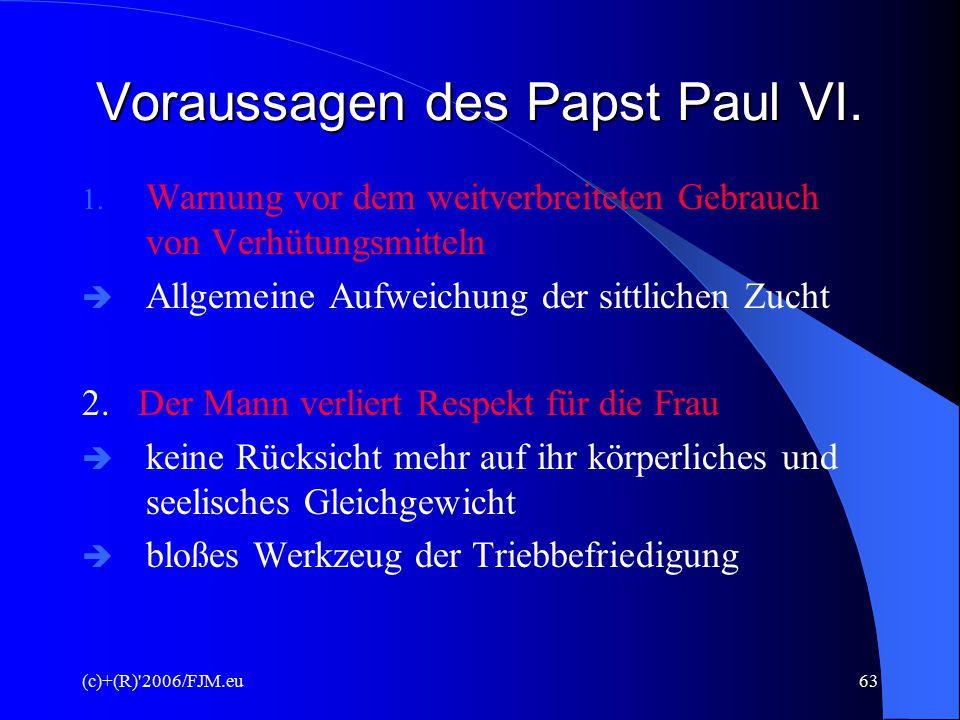 (c)+(R)'2006/FJM.eu62 Ethik/Moral  Wenn die PND das Leben und die Integrität des Embryos und des menschlichen Fötus achtet und auf dessen individuell