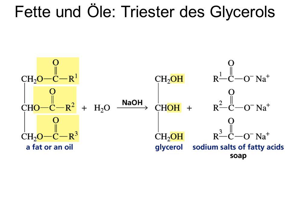 Fette und Öle: Triester des Glycerols