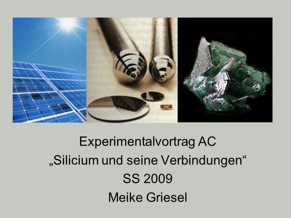 2 Gliederung 1.Einleitung 2. Silicium : Herstellung und Eigenschaften D1, V1 3.
